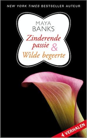 Zinderende passie en Wilde begeerte E-book  door Maya Banks