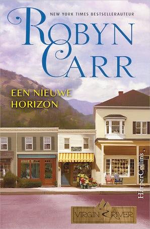 Een nieuwe horizon E-book  door Robyn Carr