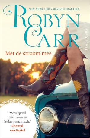 Met de stroom mee E-book  door Robyn Carr