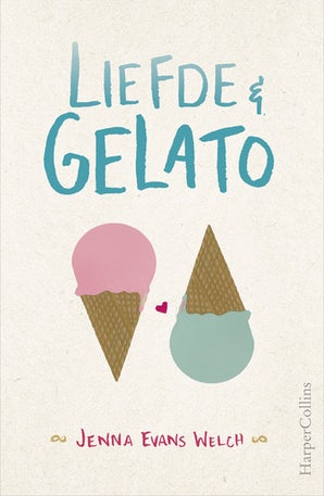Liefde & gelato E-book  door Jenna Evans Welch