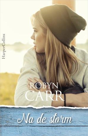 Na de storm E-book  door Robyn Carr